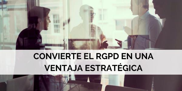 RGPD ventaja estratégica